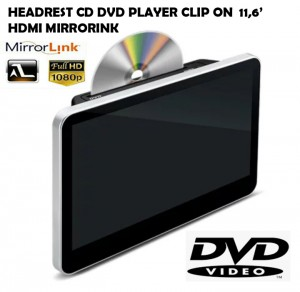 Headrest DVD player 11.6 inch Mirrorink